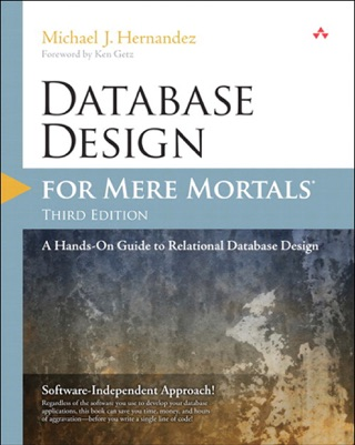 Database Design for Mere Mortals: A Hands-On Guide to Relational Database Design, 3/e by Michael J. Hernandez E-Book Download