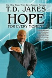 Hope For Every Moment book summary, reviews and downlod