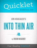 Quicklet on Jon Krakauer's Into Thin Air (CliffsNotes-like Book Summary) book summary, reviews and downlod