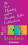 Sex, Murder and a Double Latte Collection book summary, reviews and downlod