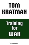 Training for War book summary, reviews and download