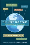 The Next 100 Years book summary, reviews and download