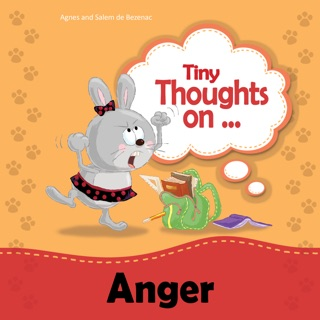 Tiny Thoughts on Anger by iCharacter Limited book summary, reviews and downlod