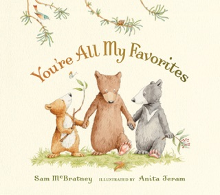You're All My Favorites by Candlewick Press, Inc. book summary, reviews and downlod