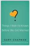 Things I Wish I'd Known Before We Got Married book summary, reviews and downlod