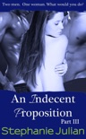 An Indecent Proposition Part III book summary, reviews and downlod