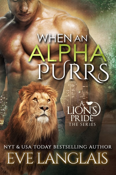 When an Alpha Purrs by Eve Langlais Book Summary, Reviews and E-Book Download