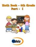 Math Book Sixth Grade Part I book summary, reviews and downlod