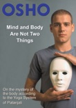 Mind and Body Are Not Two Things book summary, reviews and download