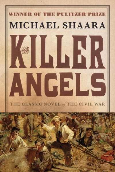 The Killer Angels by Michael Shaara Book Summary, Reviews and E-Book Download