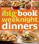 Betty Crocker The Big Book of Weeknight Dinners book summary, reviews and download