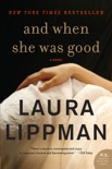 And When She Was Good book summary, reviews and downlod