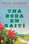 Una boda en Haiti book summary, reviews and downlod