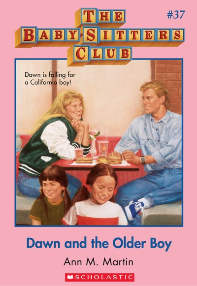 The Baby-Sitters Club #37: Dawn and the Older Boy by Ann M. Martin Book Summary, Reviews and E-Book Download