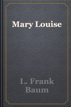Mary Louise E-Book Download