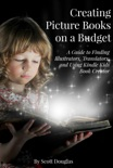 Creating Picture Books on a Budget book summary, reviews and downlod