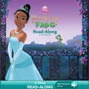 The Princess and the Frog Read-Along Storybook book summary, reviews and downlod