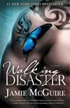 Walking Disaster book summary, reviews and downlod