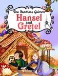 Hansel and Gretel book summary, reviews and downlod