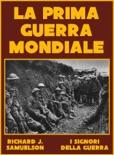 La Prima Guerra Mondiale book summary, reviews and download