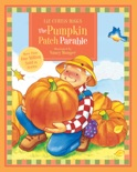 The Parable Series: The Pumpkin Patch Parable book summary, reviews and download