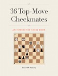 36 Top-Move Checkmates book summary, reviews and download