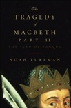 The Tragedy of Macbeth, Part II: The Seed of Banquo book summary, reviews and downlod