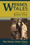 """Wessex Tales: """"The Dorset Ooser Dines"""" (Story 26) book summary, reviews and download"""