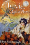 Thuvia, Maid of Mars book summary, reviews and download