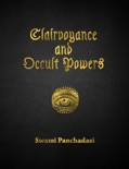 Clairvoyance and Occult Powers book summary, reviews and download