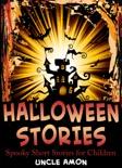 Halloween Stories: Spooky Short Stories for Children e-book