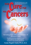 The Cure for All Cancers book summary, reviews and download