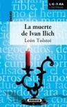 La muerte de Ivan Ilich resumen del libro