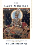 The Last Mughal book summary, reviews and downlod