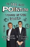 The 100 Most Pointless Things in the World resumen del libro