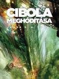 Cibola meghódítása book summary, reviews and downlod