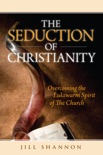 The Seduction of Christianity book summary, reviews and downlod