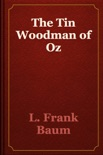 The Tin Woodman of Oz book summary, reviews and download