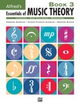 Alfred's Essentials of Music Theory: Book 3 book summary, reviews and download