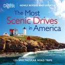 The Most Scenic Drives in America, Newly Revised and Updated(Enhanced Edition) book summary, reviews and download