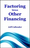 Factoring Versus Other Financing book summary, reviews and download