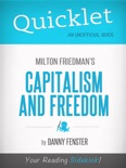Quicklet on Capitalism and Freedom by Milton Friedman book summary, reviews and download