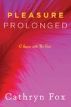 Pleasure Prolonged book summary, reviews and downlod