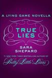 True Lies book summary, reviews and downlod