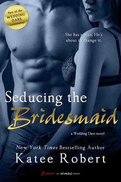 Seducing the Bridesmaid E-Book Download