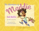 The Adventures of Maddie book summary, reviews and downlod