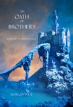 An Oath of Brothers (Book #14 in the Sorcerer's Ring) book summary, reviews and downlod