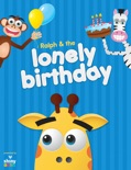 Ralph & the Lonely Birthday book summary, reviews and download
