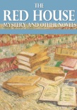 The Red House Mystery and Other Novels book summary, reviews and downlod