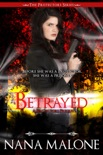 Betrayed (A Reluctant Protector Prequel) book summary, reviews and downlod